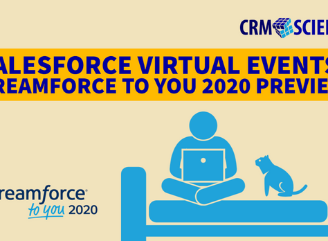 Salesforce Virtual Events: Dreamforce to You 2020 Preview