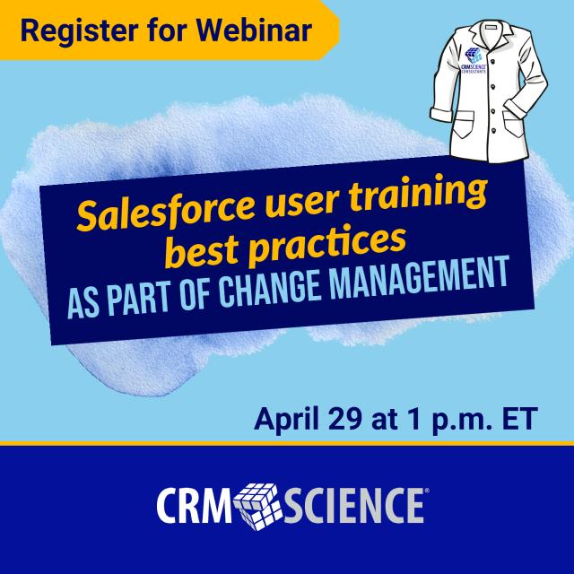 Webinar: Salesforce User Training Best Practices