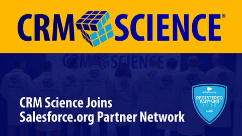 CRM Science Announces Commitment to Nonprofit Success by Joining Salesforce.org Partner Network