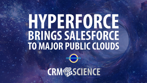Hyperforce Brings Salesforce to Major Public Clouds