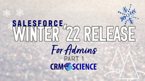 Winter ('22 Release) Is Coming…Awesome Admin Edition Part 1