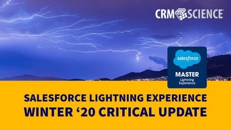 Salesforce Lightning Experience Winter '20 Critical Update