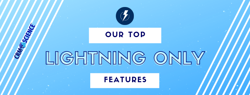 Our Top Lightning Only Features