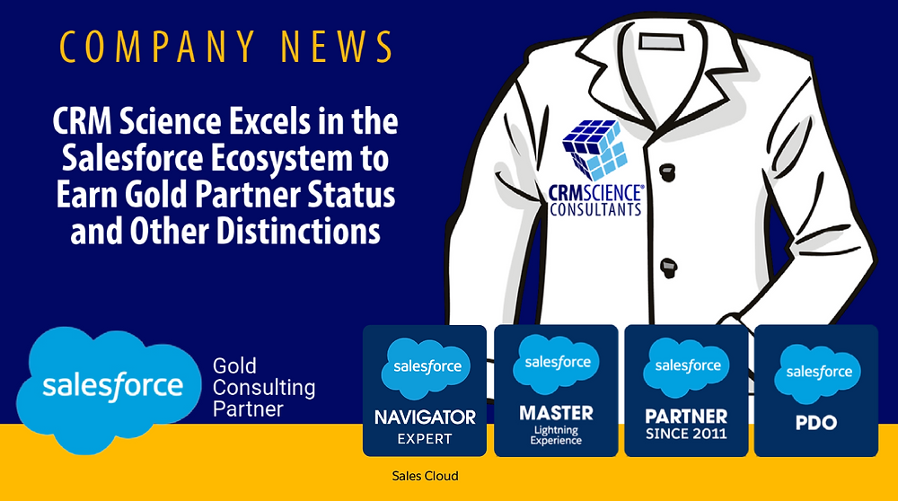 CRM Science Excels in Salesforce Ecosystem to Earn Gold Partner Status and Other Distinctions