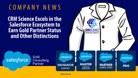 CRM Science Excels in the Salesforce Ecosystem to Earn Gold Partner Status and Other Distinctions