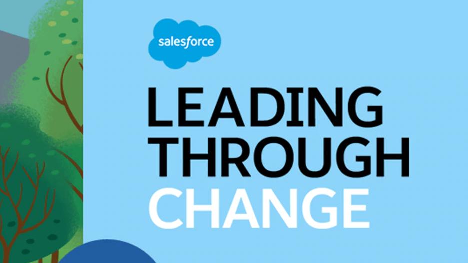 Salesforce Leading Through Change