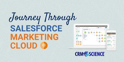 Journey Through Salesforce Marketing Cloud