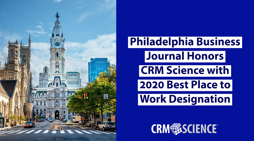Philadelphia Business Journal Honors CRM Science with 2020 Best Place to Work Designation