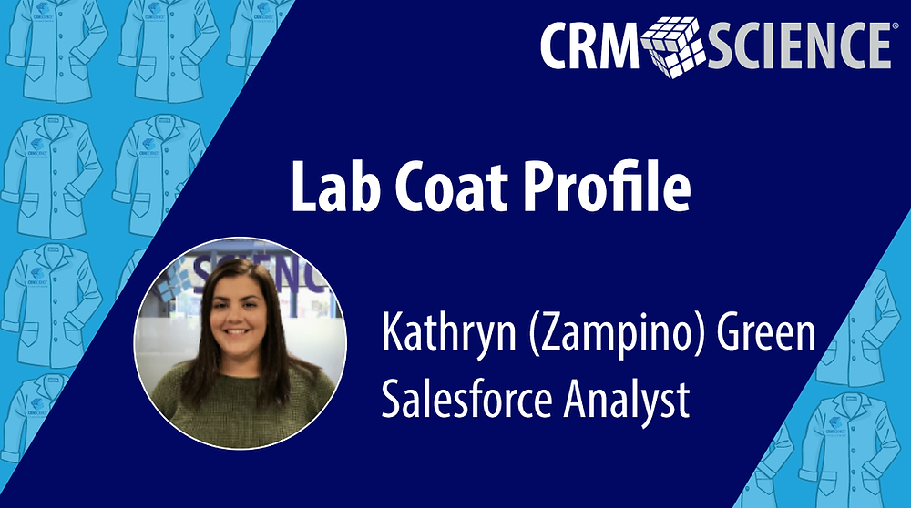 CRM Science Salesforce Analyst Kathryn (Zampino) Green