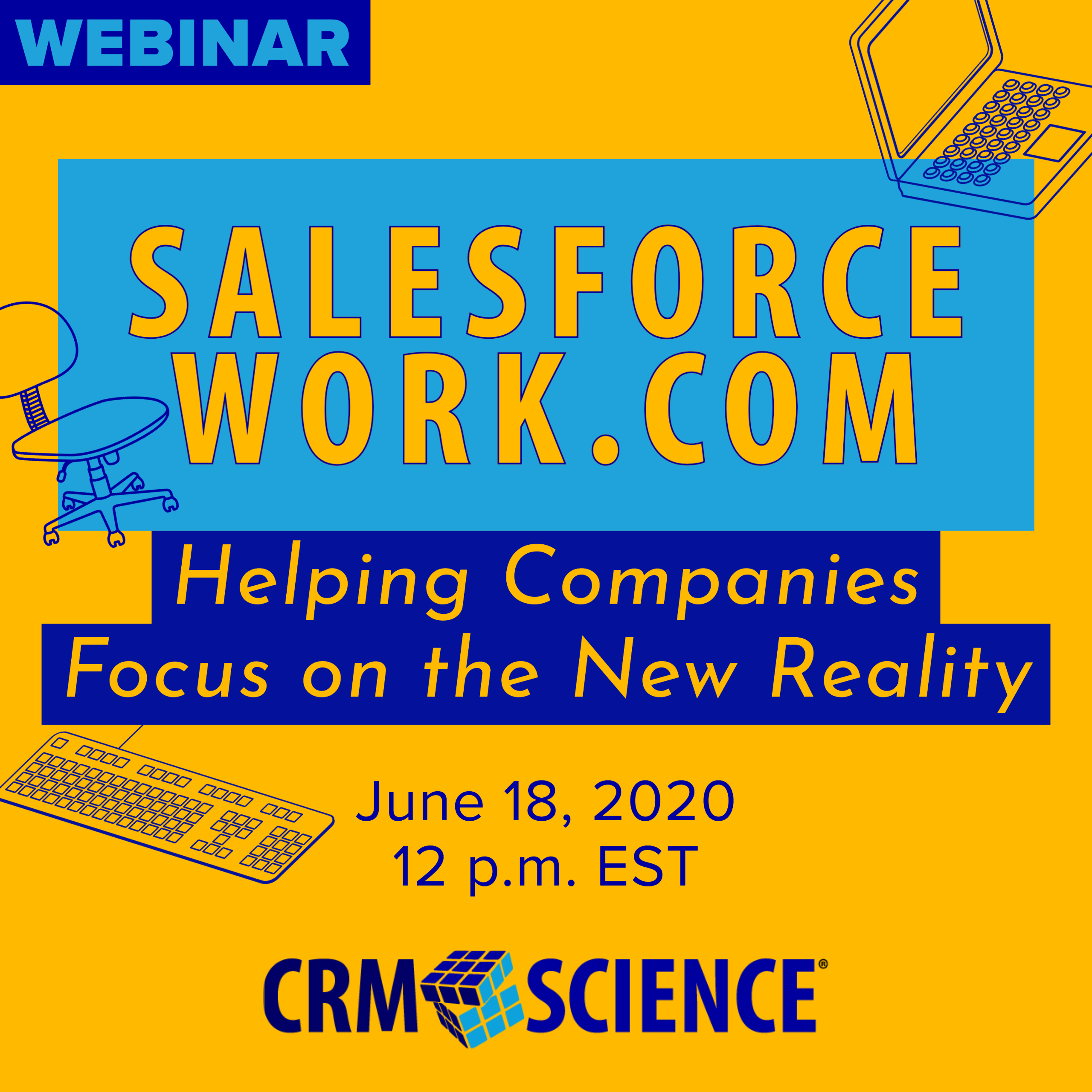 Webinar - Salesforce Work.com: Helping Companies Focus on the New Reality