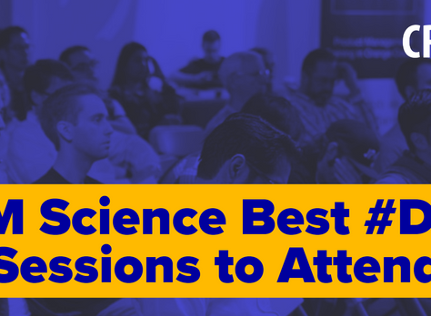CRM Science Best #DF19 Sessions to Attend