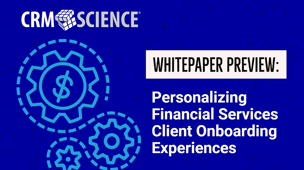 Whitepaper Preview: Personalizing Financial Services Client Onboarding Experiences