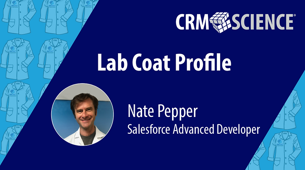 Nate Pepper, Salesforce Advanced Developer