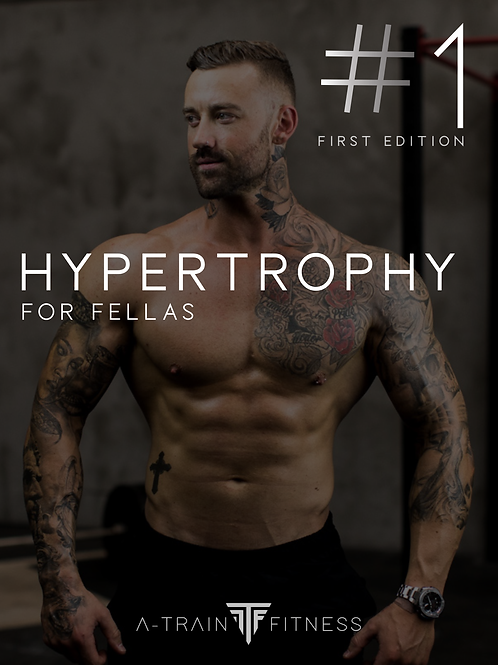 Hypertrophy for Fellas #1 (First Edition)