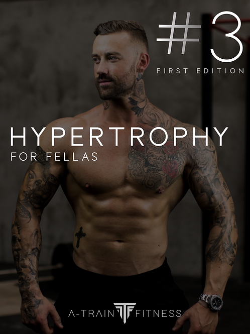 Hypertrophy for Fellas - Phase 3 (First Edition)