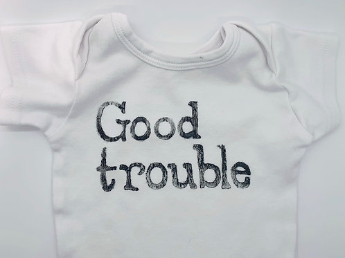 GOOD TROUBLE - Baby Bodysuits