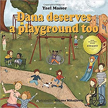 Dana Deserves a Playground Too.jpg