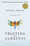 Trusting the Currrents by Lynnda Pollio