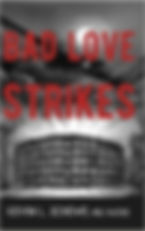 Bad Love Strikes.jpg