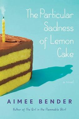 Susan Weintrob|Foodie Lit|The Particular Sadness of Lemon Cake