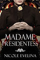 Madame Presidentess.jpg