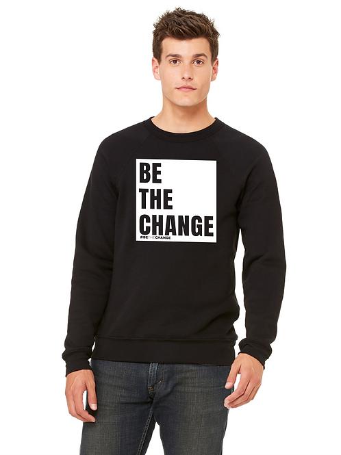 Unisex SweatShirt Black or Maroon Red - BeTheChange Block Print