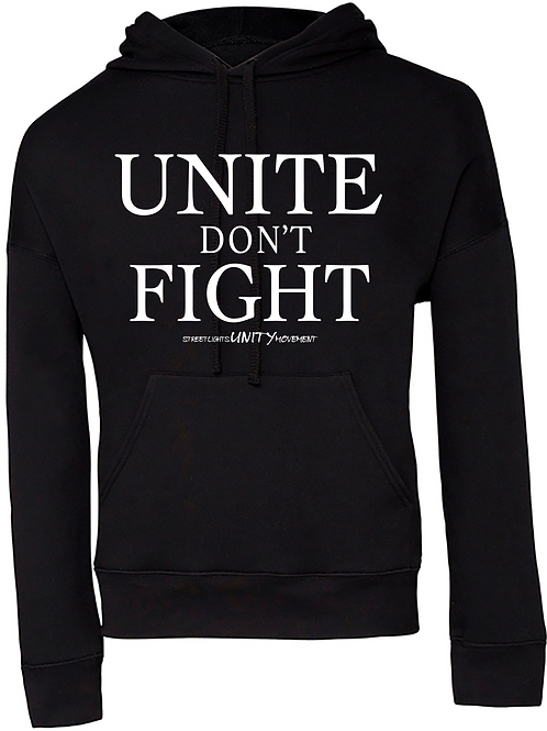 UNITE DON'T FIGHT Winter Hoodie with White Print