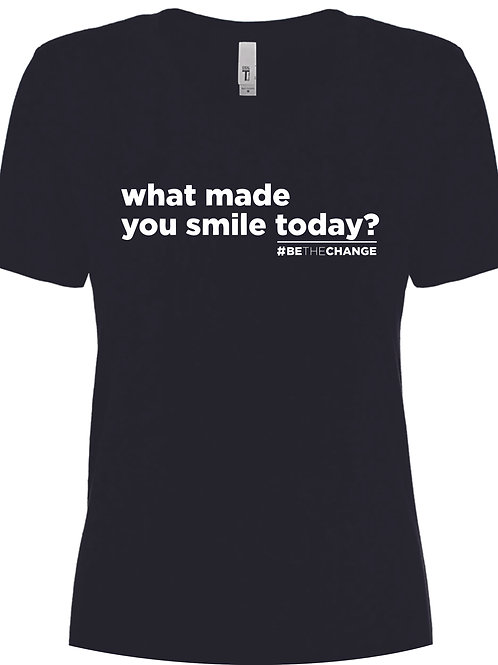 What Made You Smile Today Women's V Neck  T