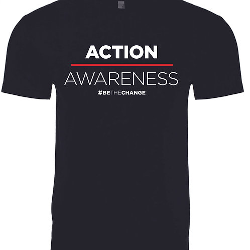 Action over Awareness Unisex/Mens T