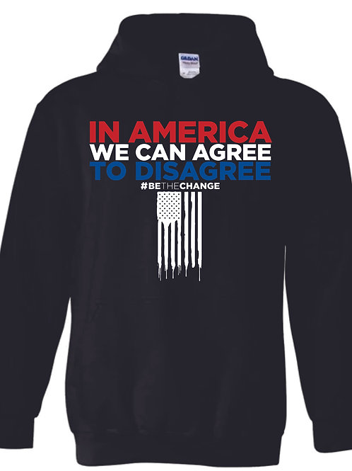 In America we can Agree to Disagree Hoodies Mens/Unisex