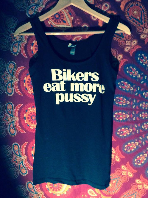 """Biker eat more pussy"" Ol lady black tank top"