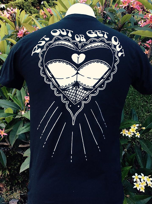 """put out or get out"" sacred ass heart black shirt"