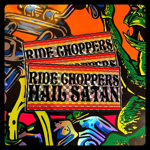 Ride Choppers Hail Satan OG Holographic stickers