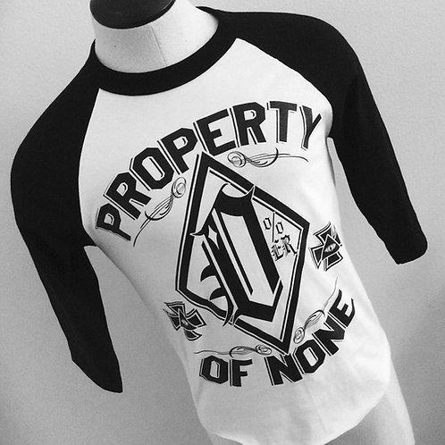 Property Of None 0%er 3/4 sleeve baseball shirts