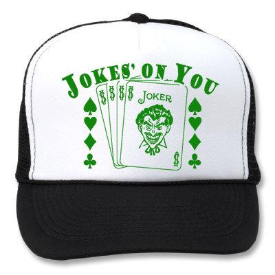 JOKES' ON YOU WHITE/BLACK HATS
