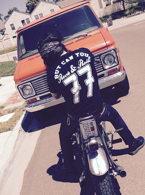 'BUT CAN YOU ROCK & ROLL?' 77 varsity R&R77 shirt