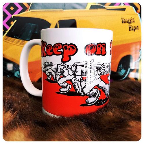 Keep On Truckin' Robert Crumb vannin' 11oz ceramic mug