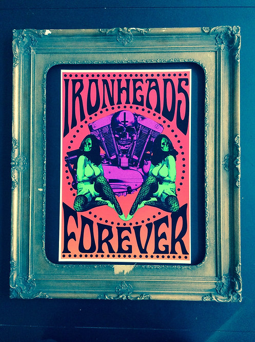 IRONHEADS FOREVER PRINT 13X19