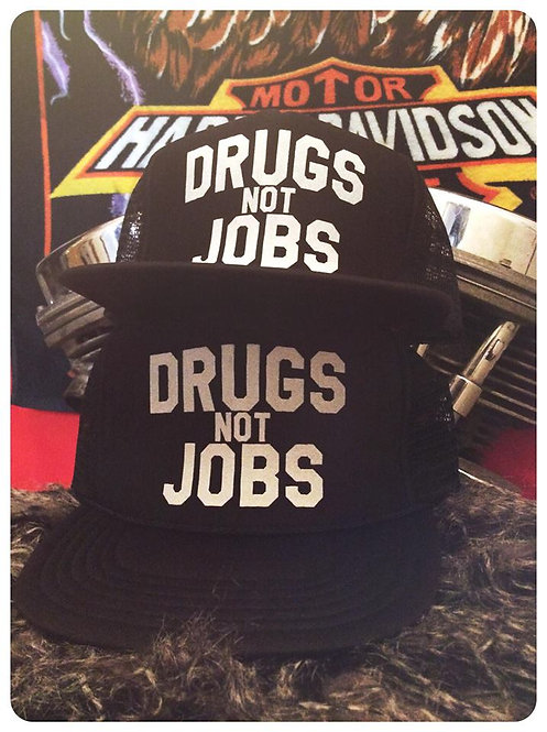 Drugs Not Jobs Black cap