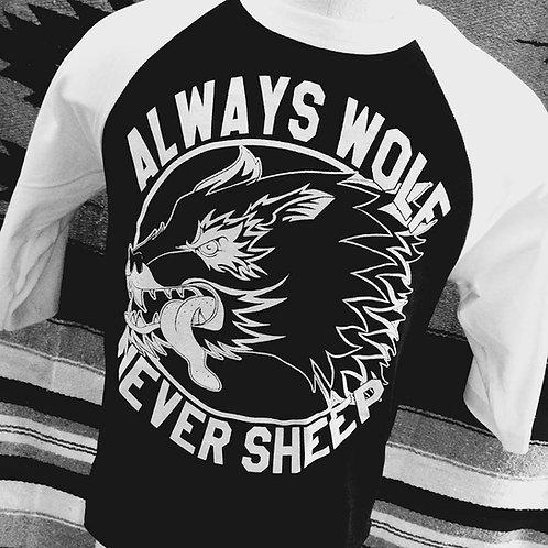 ALWAYS WOLF NEVER SHEEP BASEBALL 3/4 SLEEVE
