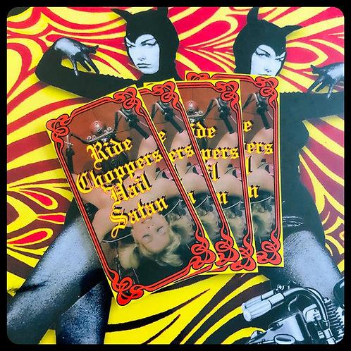 Ride Choppers Hail Satan sacrificed babe sticker