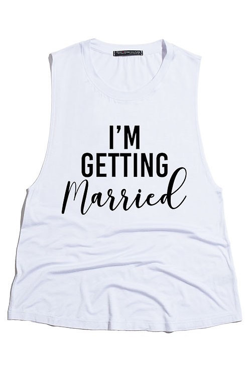 I'm Getting Married Tank