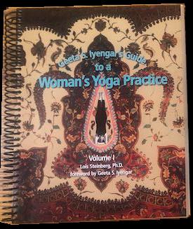 Geeta Iyengar's Guide to a Woman's Yoga Practice
