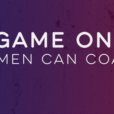 Game On: Women Can Coach