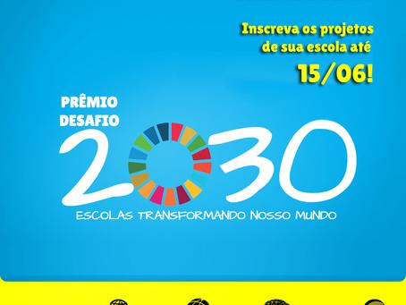 Prêmio Desafio 2030: últimos dias de inscrição!