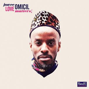 Jowee Omicil - Love Matters !