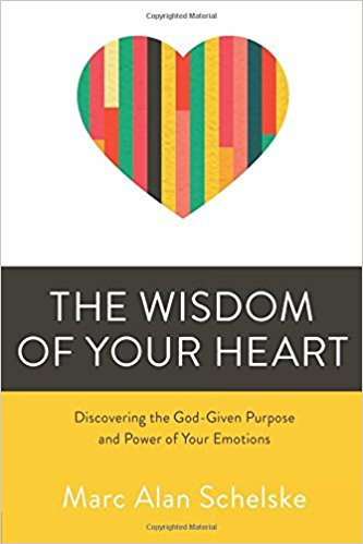 The Wisdom of Your Heart by Marc Alan Schelske