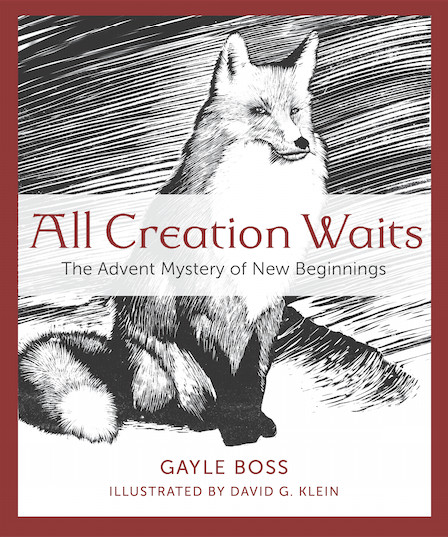All Creation Waits by Gayle Boss