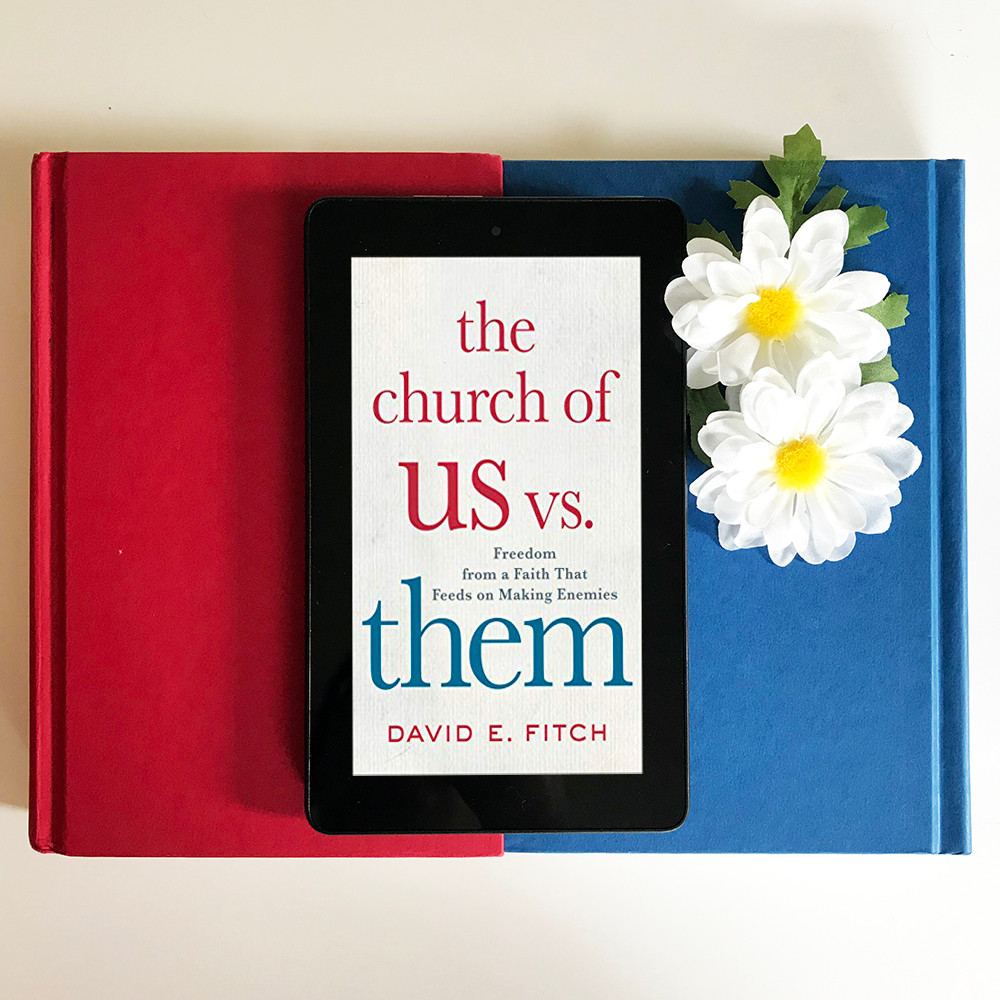 Church of Us vs. Them by David Fitch