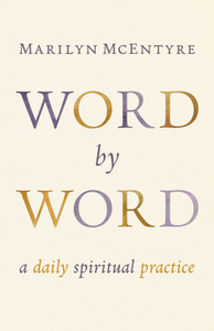 Word by Word Marilyn McEntyre Book Cover